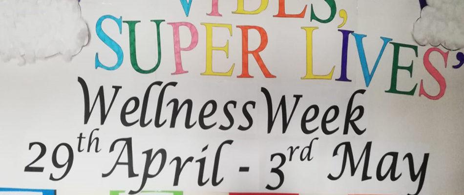 Wellness Week  29th April – 3rd May 2019